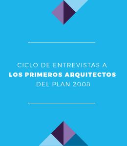 Ciclo de Entrevistas a Graduados | Plan 2008